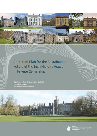 An Action Plan for the Sustainable Future of the Irish Historic House in Private