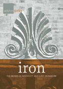 Iron - The Repair of Wrought and Cast Ironwork